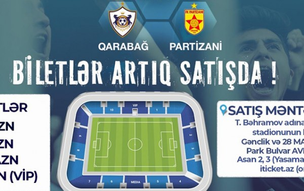 """""""Qarabağ""""ın oyununa biletlər satışa çıxarıldı"""